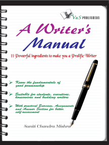 A Writer's Manual: 11 powerful ingredients to make you a prolific writer