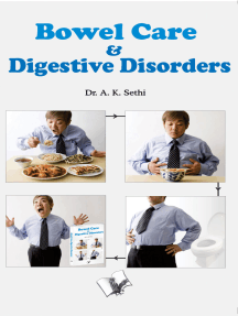 Bowel Care And Digestive Disorders: Preventive actions to keep stomach healthy and body disease-free