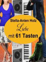 Liebe mit 61 Tasten: (Liebe mit... Teil 3)