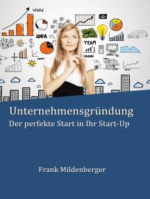 Unternehmensgründung: Der perfekte Start in Ihr Start-Up
