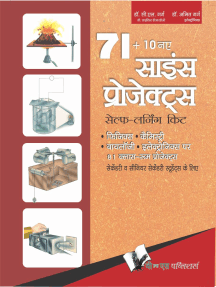 71+10 New Science Projects: Verify classroom knowledge with experiments - in Hindi