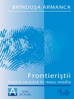 Frontieristii. Istoria recenta in mass-media