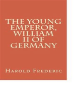 The Young Emperor, William II of Germany