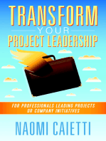 Transform Your Project Leadership