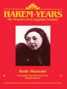 Harem Years: The Memoirs of an Egyptian Feminist