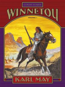 Winnetou. Volumul 1