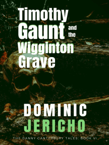 Timothy Gaunt and the Wigginton Grave (Adult Edition)