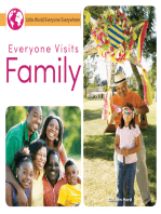 Everyone Visits Family