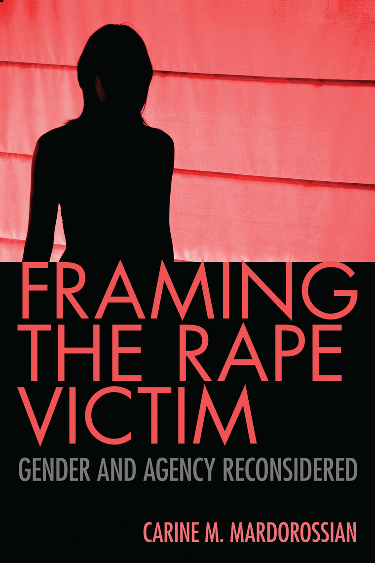 An Indecent Obsession 1985 framing the rape victimcarine m. mardorossian - book - read online