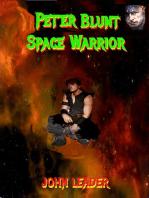Peter Blunt Space Warrior