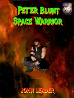 Peter Blunt Space Warrior