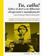 Tu, calla!: Sobre el dret a la llibertat d'expressió i de manifestació