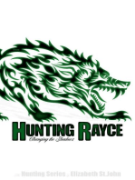 Hunting Rayce - Changing the Shadows