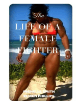 The Life of a Female Fighter