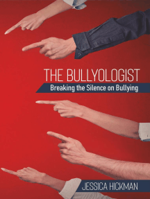 The Bullyologist - Breaking the Silence on Bullying