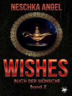 Wishes - Buch der Wünsche 2