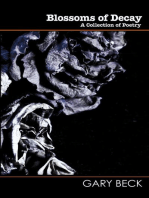 Blossoms of Decay - A collection of poetry