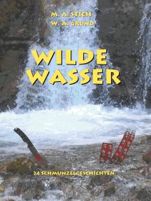 Wilde Wasser