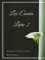 Les Essais - Livre II