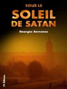Sous le soleil de Satan (Premium Ebook)