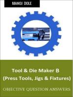 Tool & Die Maker Jigs Fixtures B