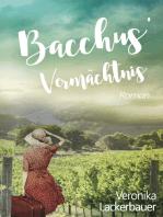 Bacchus' Vermächtnis
