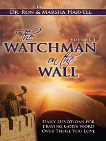 The Watchman on the Wall-Volume 3: Daily Devotions for Praying God's Word Over Those You Love