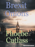 Brexit Onions (a taste of February 2018)