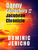 Danny Canterbury and the Jacobean Chronicle