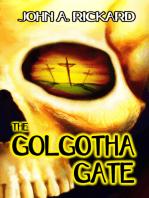 The Golgotha Gate
