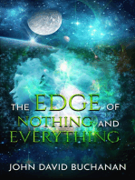 The Edge of Nothing and Everything