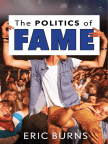 The Politics of Fame