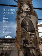 Ending Ageism, or How Not to Shoot Old People