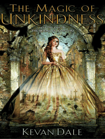 The Magic of Unkindness: The Books of Conjury, #1