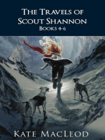The Travels of Scout Shannon Books 4-6