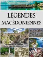 Légendes Macédoniennes