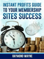 Instant Profits Guide to Your Membership Sites Success