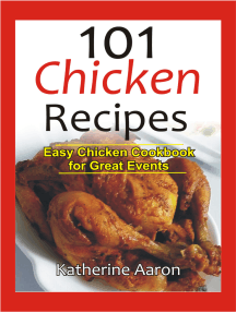 101 Chicken Recipes: Easy Chicken Cookbook for Great Events
