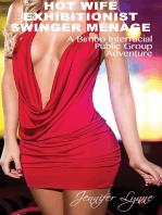 Hot Wife Exhibitionist Swinger Menage