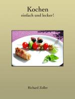 Kochen - einfach und lecker