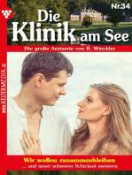 Die Klinik am See 34 – Arztroman