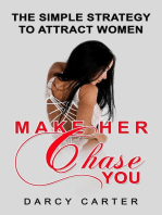 Make Her Chase You