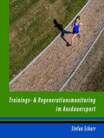 Trainings- und Regenerationsmonitoring im Ausdauersport