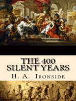 The Four Hundred Silent Years