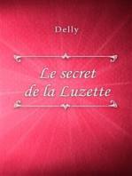 Le secret de la Luzette
