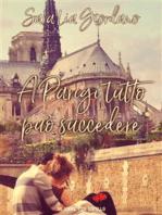 A Parigi tutto può succedere (Un cuore per capello)