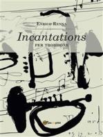 Incantations per trombone