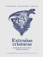 Extrañas criaturas: Antología del microrrelato peruano moderno