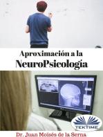 Aproximación A La Neuropsicología
