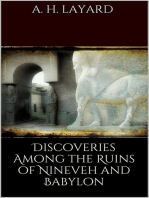 Discoveries among the Ruins of Nineveh and Babylon